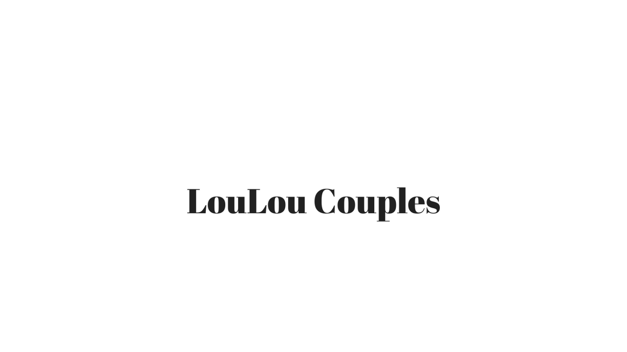 LouLou Couples